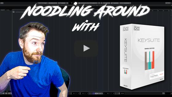 Noodling Around with UVI's Keysuite Bundle