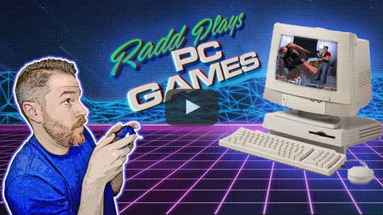 Radd Plays PC Games - Episode 10